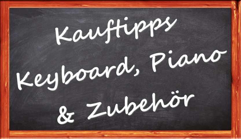 auf Tafel steht Kauftipps Keyboard,Zubehör