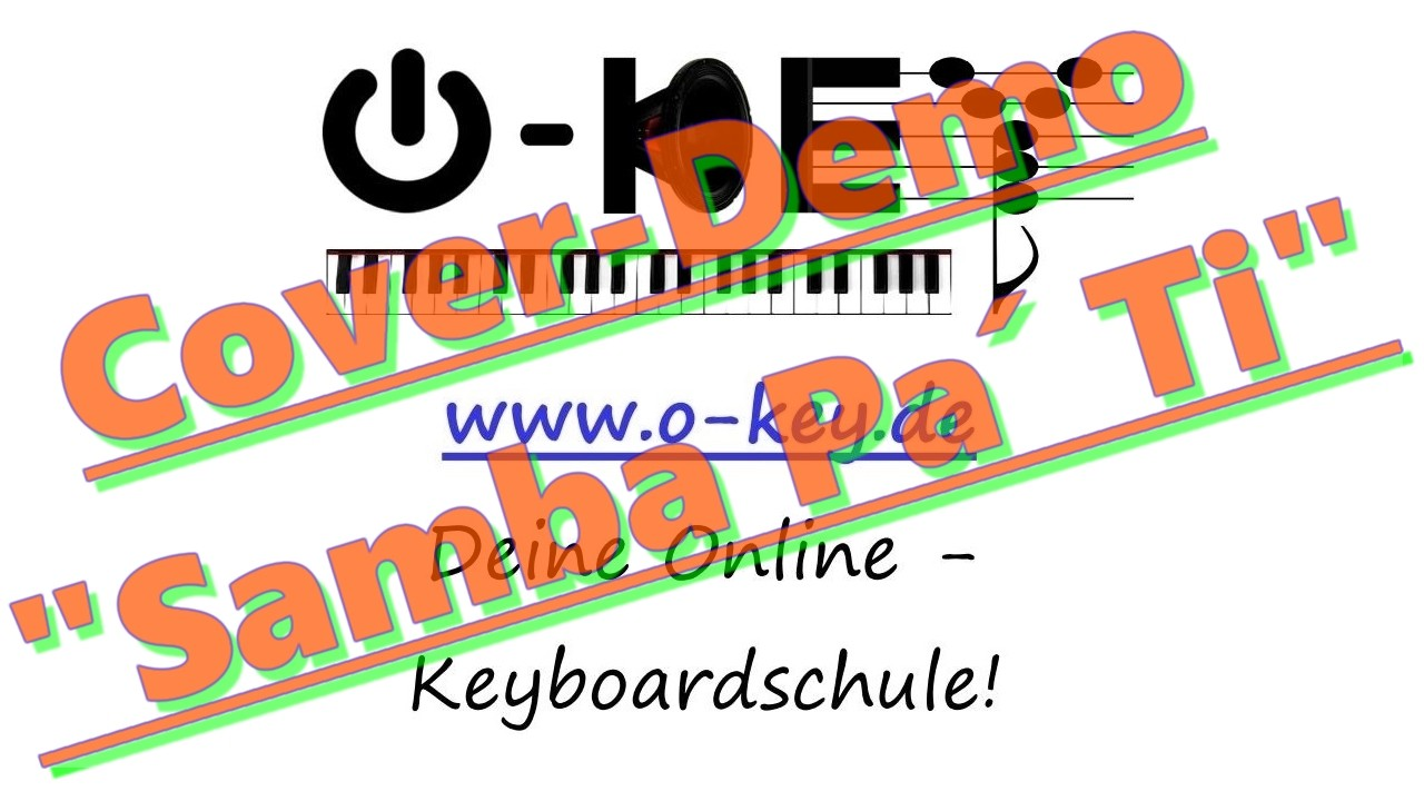 "Thumbnail-Link vom Keyboard-Songcover ""Samba Pa´ Ti"""